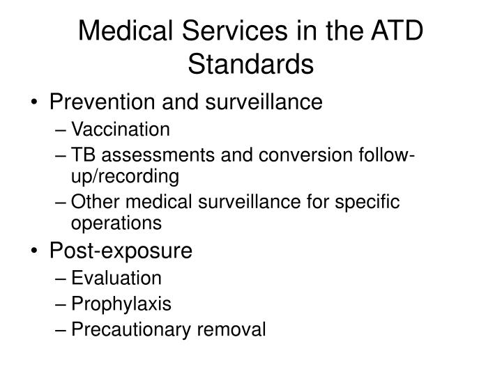 Medical Services in the ATD Standards