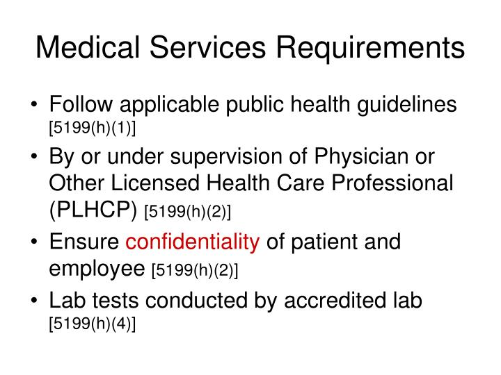Medical Services Requirements