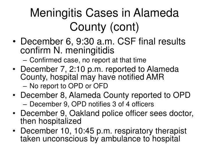 Meningitis Cases in Alameda County (cont)