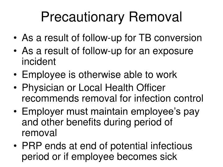 Precautionary Removal