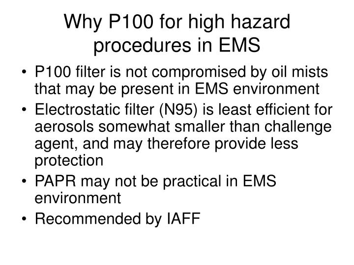 Why P100 for high hazard procedures in EMS
