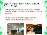 emphasis on learnability in the recruitment policy of infosys