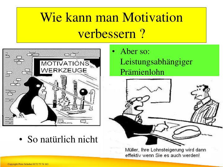 Wie kann man Motivation verbessern ?
