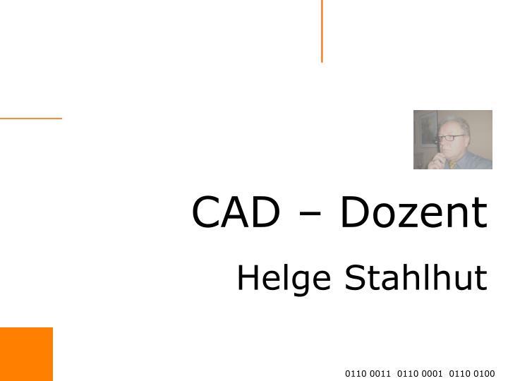 CAD – Dozent