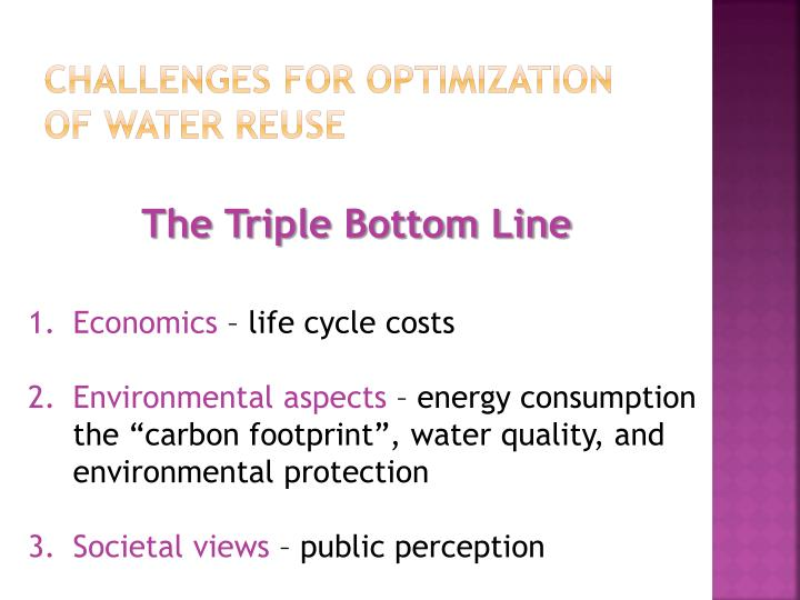 Challenges for optimization of water reuse