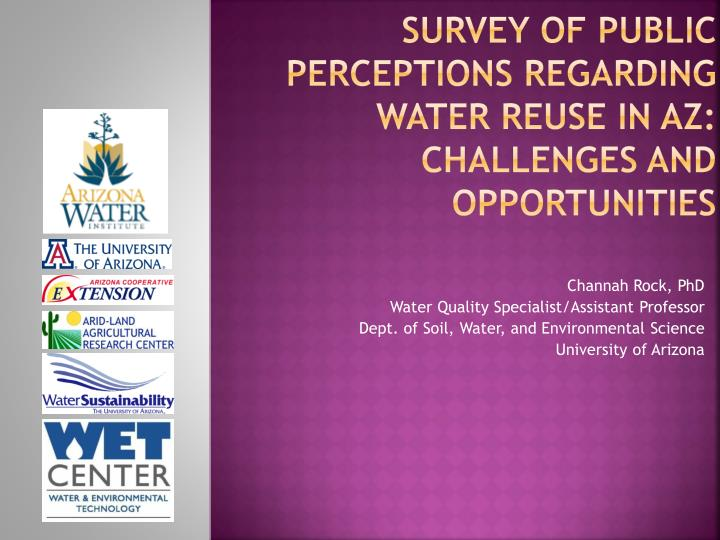 Survey of public perceptions regarding water reuse in az challenges and opportunities