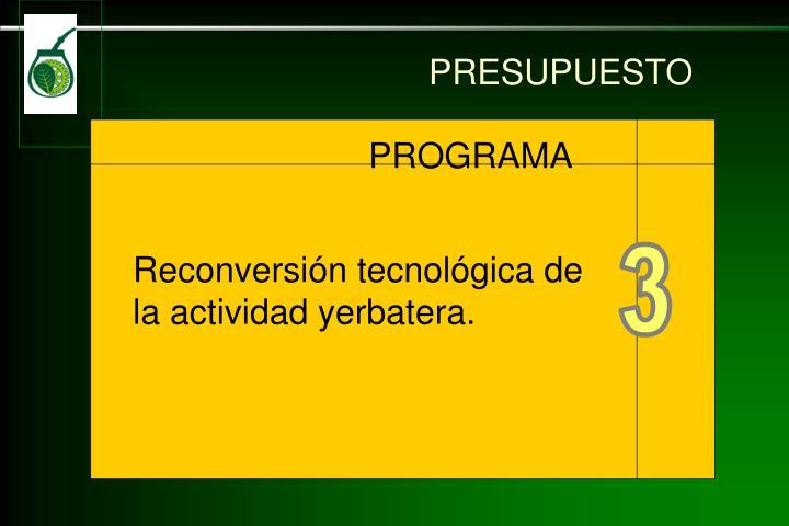 Reconversión tecnológica de la actividad yerbatera.