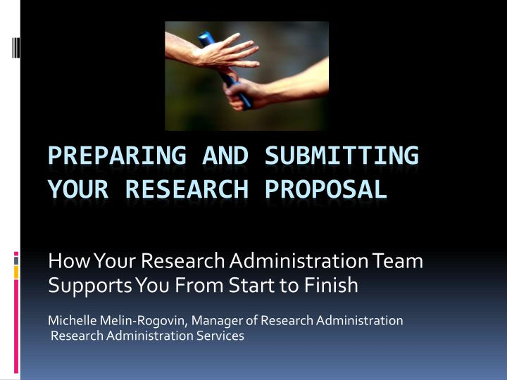 Preparing and submitting your research proposal