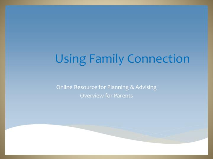 using family connection n.