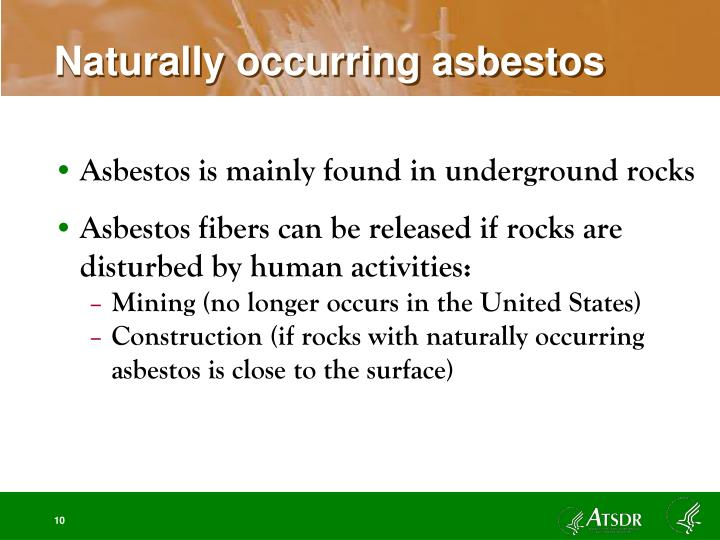 Naturally occurring asbestos
