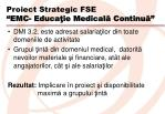 proiect strategic fse emc educa ie medical continu