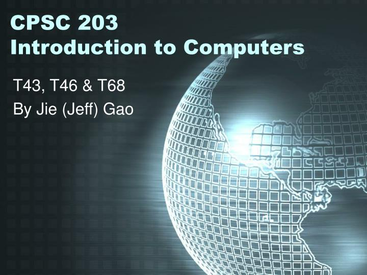 Cpsc 203 introduction to computers
