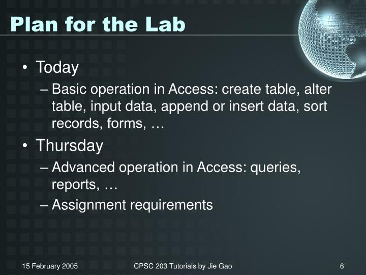 Plan for the Lab