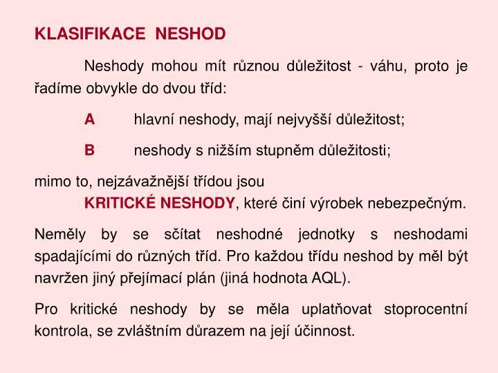 KLASIFIKACE  NESHOD
