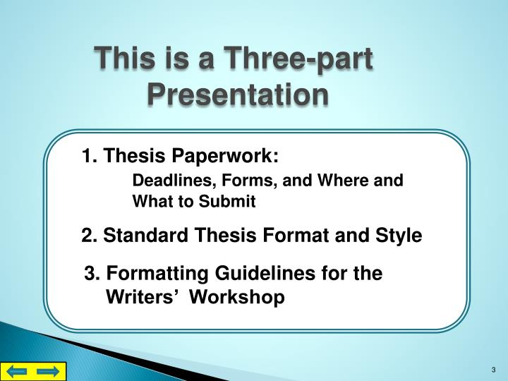 thesis format guidelines Graduate school format guidelines if difficulties occur while using templates, we recommend that you choose another method to format your dissertation.
