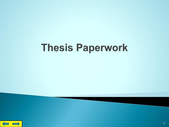 Thesis Paperwork