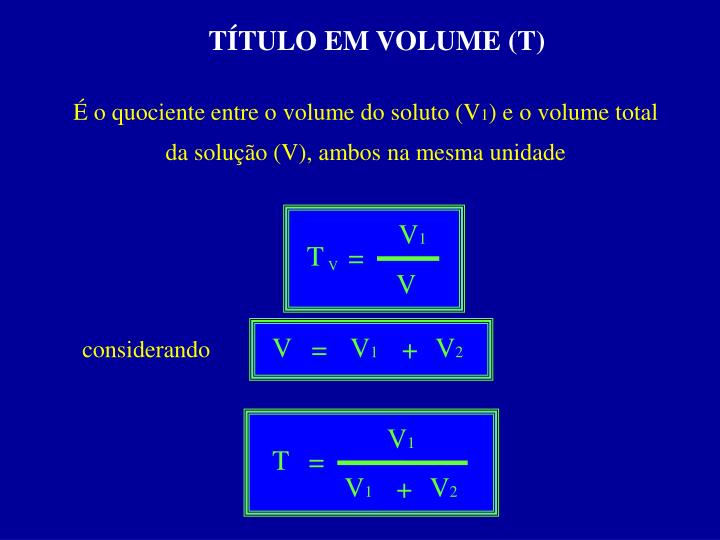 TÍTULO EM VOLUME (T)