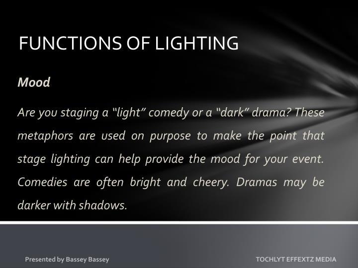 FUNCTIONS OF LIGHTING