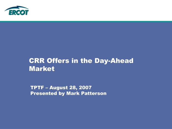 Crr offers in the day ahead market