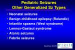 pediatric seizures other generalized sz types