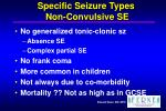 specific seizure types non convulsive se