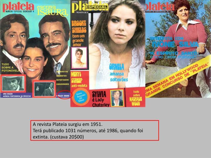 A revista Plateia surgiu em 1951.