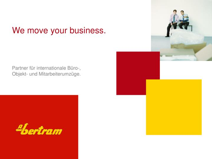 We move your business.