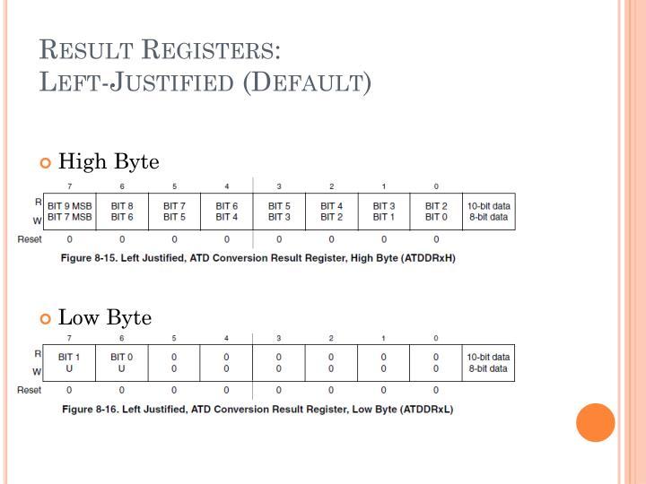 Result Registers: