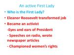 an active first lady