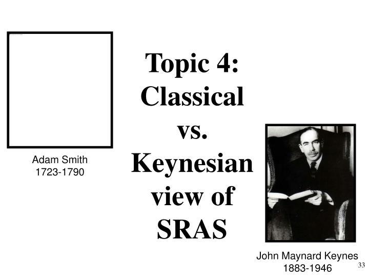 Topic 4:  Classical