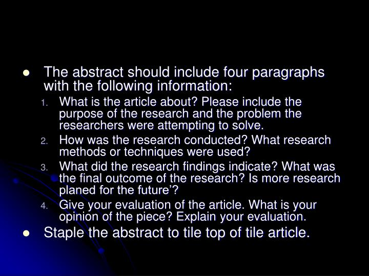 The abstract should include four paragraphs with the following information: