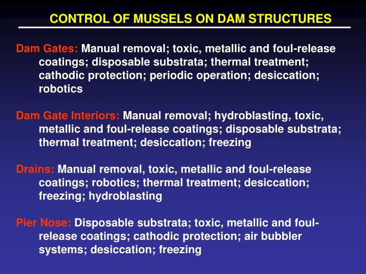 CONTROL OF MUSSELS ON DAM STRUCTURES