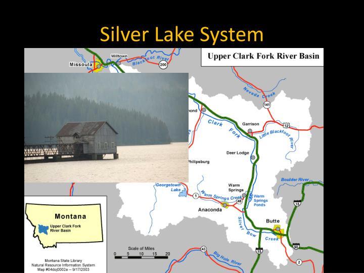 Silver Lake System