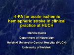rt pa for acute ischemic hemispheric stroke in clinical practice at huch