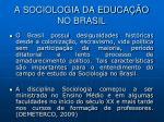 a sociologia da educa o no brasil