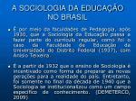 a sociologia da educa o no brasil2