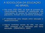 a sociologia da educa o no brasil3