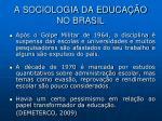 a sociologia da educa o no brasil4