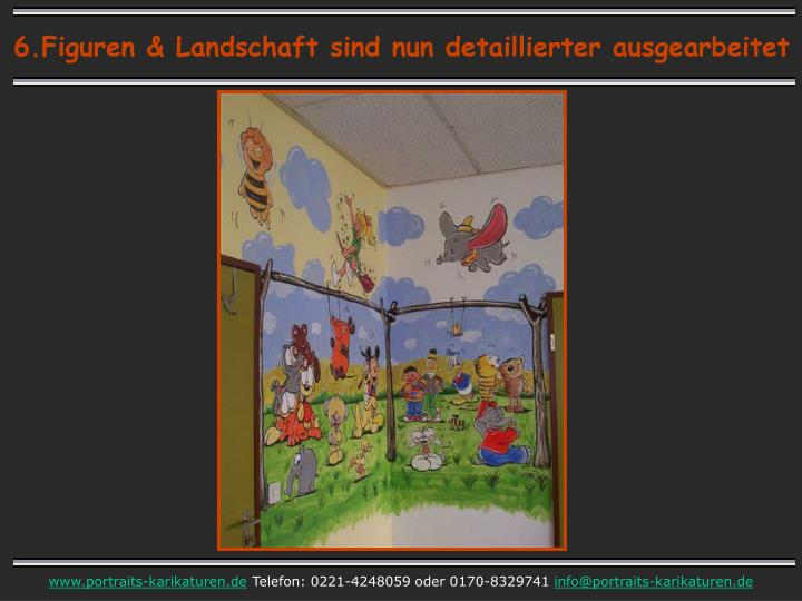 6.Figuren & Landschaft sind nun detaillierter ausgearbeitet