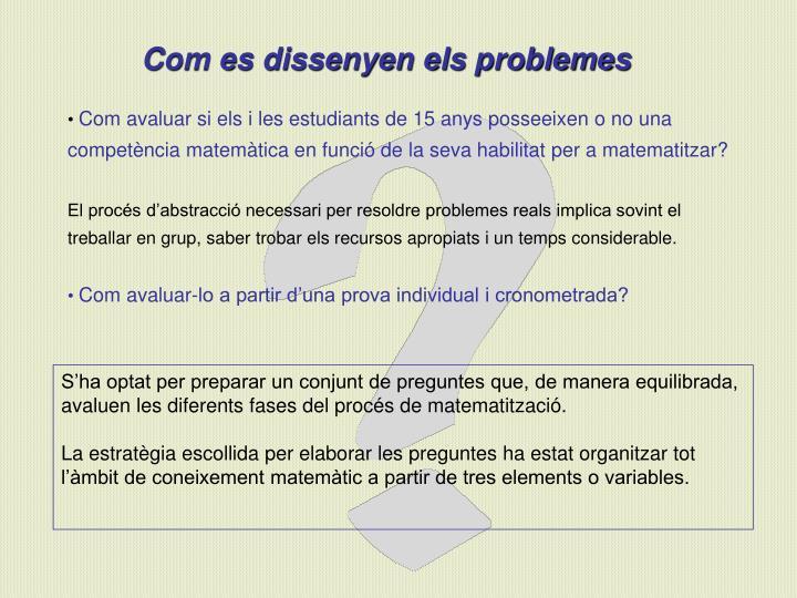 Com es dissenyen els problemes