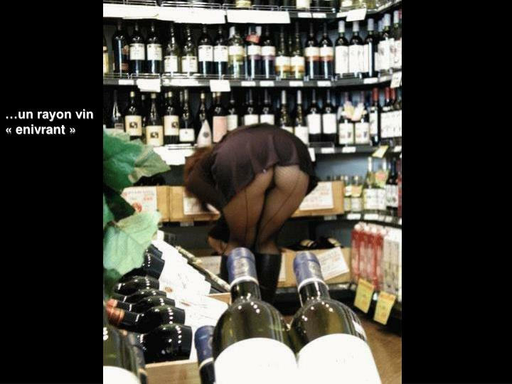 …un rayon vin «enivrant»