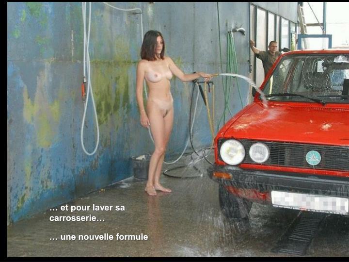 … et pour laver sa carrosserie…