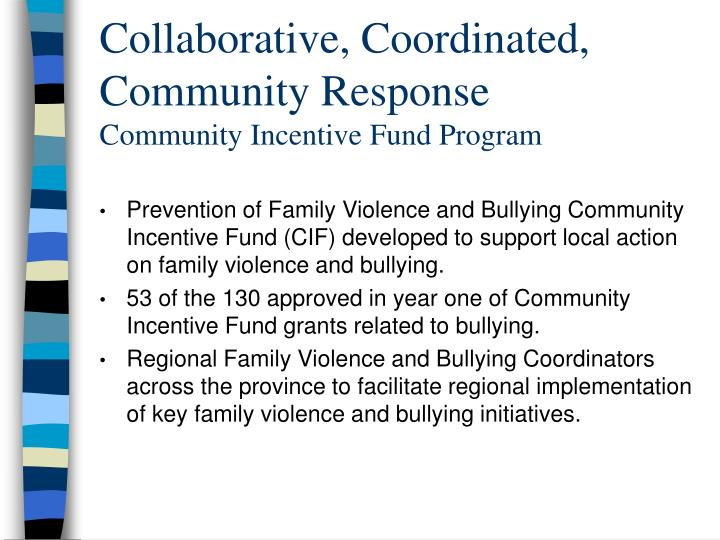 Collaborative, Coordinated, Community Response