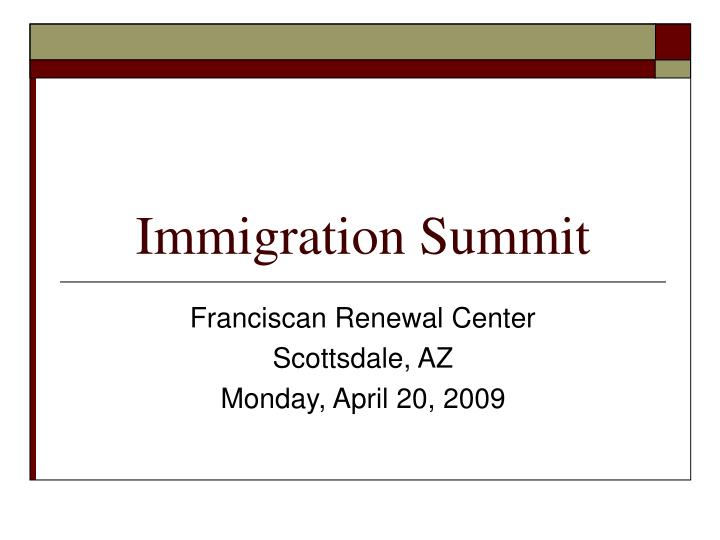 immigration summit n.