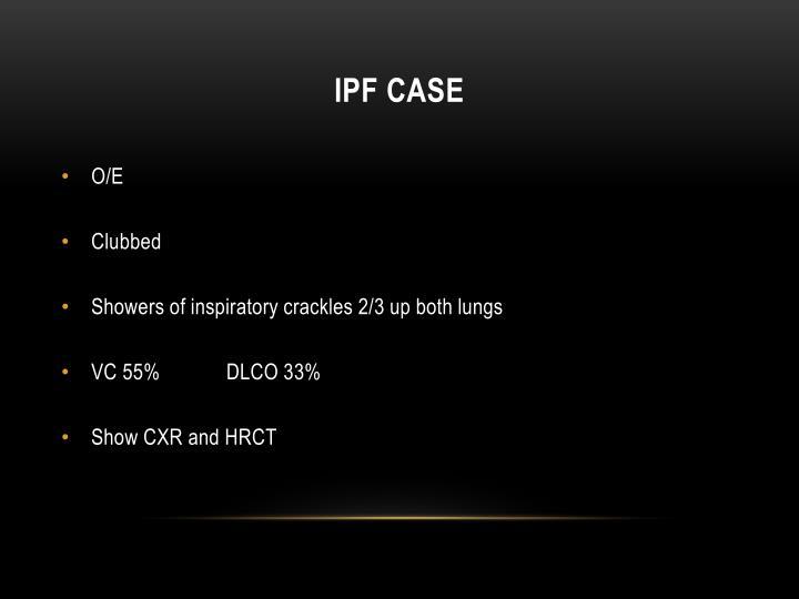 Ipf case