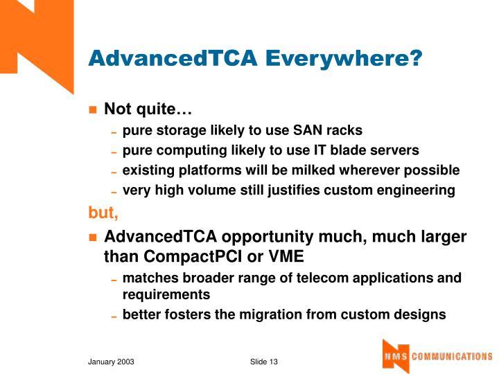 AdvancedTCA Everywhere?