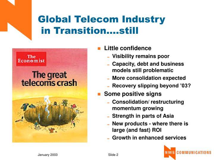 Global telecom industry in transition still