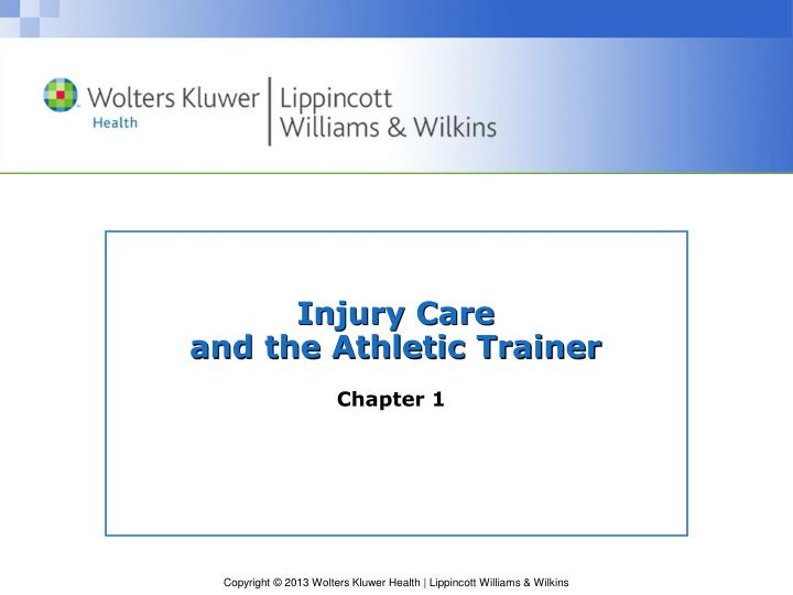 injury care and the athletic trainer n.