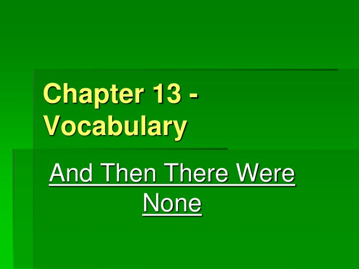 chapter 13 vocabulary n.