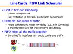 line cards fifo link scheduler